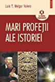 img - for Mari profetii ale istoriei (Romanian Edition) book / textbook / text book