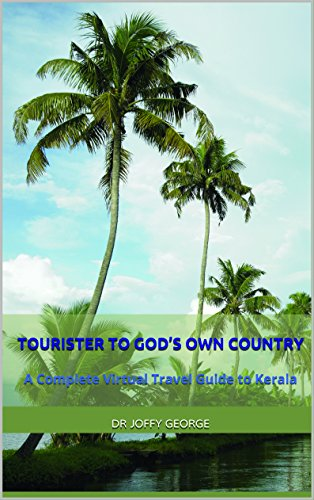 tourister-to-gods-own-country-a-complete-virtual-travel-guide-to-kerala
