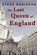 The Last Queen of England: A Genealogical Crime Mystery #3 (Jefferson Tayte)