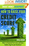 How to Raise Your Credit Score: Move...