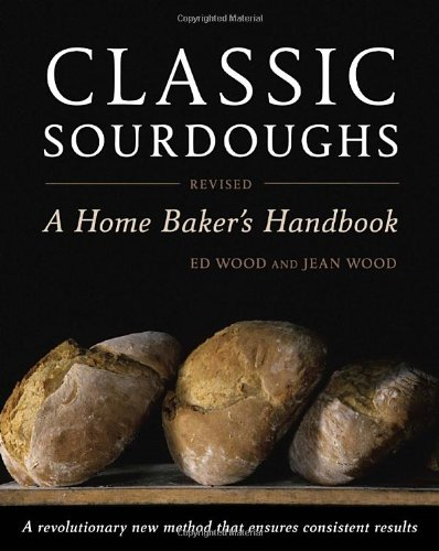Classic Sourdoughs, Revised: A Home Baker's Handbook (Bread Machine Bagels compare prices)