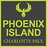 img - for Phoenix Island: A Tale of Disaster, Survival, and Rebirth book / textbook / text book