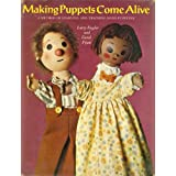 Making Puppets Come Alive: a Method of Learning and Teaching Hand Puppetryby Larry Engler