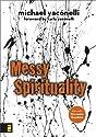 Messy Spirituality