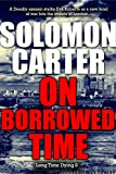 On Borrowed Time - Long Time Dying Private Investigator Crime Thriller series book 8