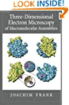 Three-Dimensional Electron Microscopy...