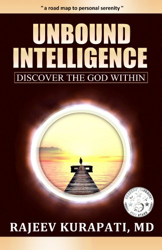 Insightful, Thought-Provoking and Beautifully Written…  Unbound Intelligence: Discover the God Within by Rajeev Kurapati  **Bonus** Hundreds of Free eBooks on Our Religion & Spirituality Search Pages