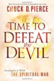 img - for Time to Defeat the Devil: Strategies to Win the Spiritual War book / textbook / text book