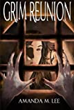 Grim Reunion (An Aisling Grimlock Mystery) (Volume 4)