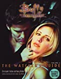 img - for Buffy the Vampire Slayer: The Watcher's Guide book / textbook / text book