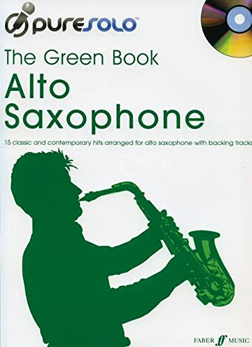 The Green Book Alto Saxophone (PureSolo)