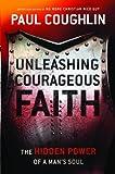 UNLEASHING COURAGEOUS FAITH (ITPE)