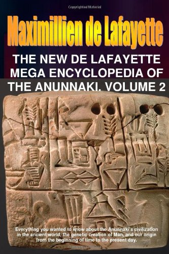 The New De Lafayette Mega Encyclopedia Of Anunnaki. Volume 2 front-1082495