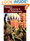 Frommer's Moscow &amp; St. Petersburg (Frommer's Complete Guides)