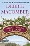 Rose Harbor in Bloom: A Novel by  Debbie Macomber in stock, buy online here