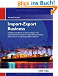 Import-Export Business: Praktiker-Han...