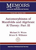 Automorphisms of Manifolds and Algebraic $k$-theory (Memoirs of the American Mathematical Society)