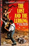 The Lost And The Lurking (0425070239) by Wellman, Manly Wade