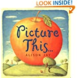 Picture This... Board Book