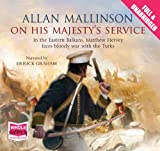 Allan Mallinson On His Majesty's Service (Unabridged Audiobook)