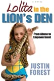 Lolita in the Lion's Den or Pre-Tween Juxtaposition: From Sexual Abuse to Empowerment