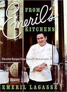 Emeril S Kitchens Favorite Recipes From Emeril S Restaurants