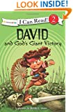 David and God's Giant Victory: Biblical Values (I Can Read! / Dennis Jones Series)