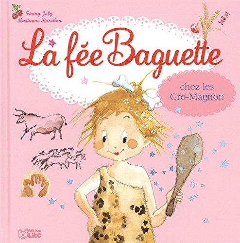 La fée Baguette (20) : La fée Baguette chez les Cro-Magnon