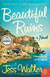 9780061928178: Beautiful Ruins: A Novel