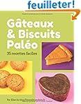 G�teaux et biscuits pal�o: 35 dessert...