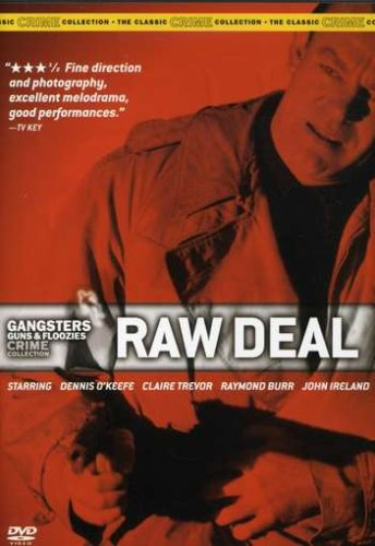 Raw Deal / Грязная сделка (1948)