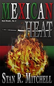 Mexican Heat (Nick Woods Book 2)