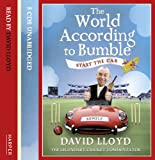 Start the Car: The World According to Bumble David Lloyd