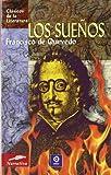 img - for Los suenos (Clasicos de la literatura series) book / textbook / text book