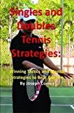 Singles and Doubles Tennis Strategies: W...