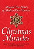 img - for Christmas Miracles: Magical True Stories of Modern-Day Miracles book / textbook / text book
