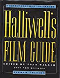 Halliwells Film Guide 8ED (0062700375) by Walker, James