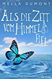 Als die Zeit vom Himmel fiel (kindle edition)