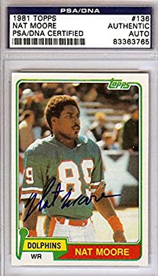 Nat Moore Miami Dolphins Autographed PSA/DNA Authenticated 1981 Topps Card - Signed Trading Cards