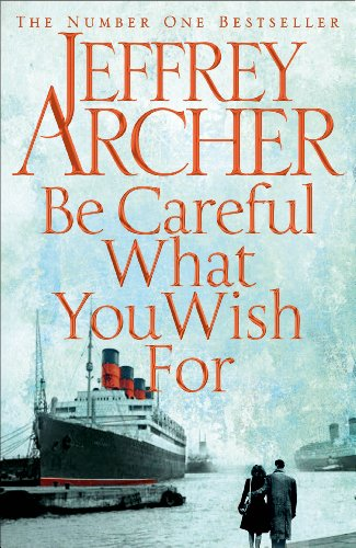 Sale alerts for Macmillan Be Careful What You Wish for (The Clifton Chronicles) - Covvet