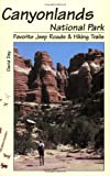 Canyonlands National Park Favorite Jeep Roads & Hiking Trails