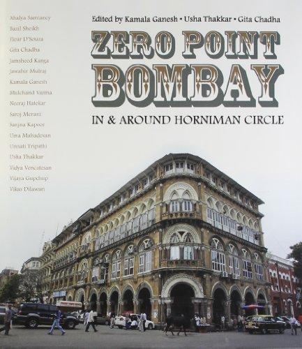 Zero Point Bombay: In and Around Horniman Circle