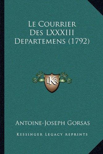 Le Courrier Des LXXXIII Departemens (1792)