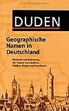 Duden Taschenbücher, Bd.25, Geographische Namen in Deutschland