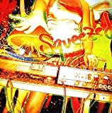 ORANGE RANGE REMIX ALBUM 「Squeezed」