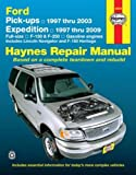 Haynes Ford Pick-Ups 1997 Thru 2003 & Expedition 1997 Thru 2009 Automotive Repair Manual (Hayne's Automotive Repair Manual)