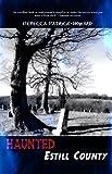 Haunted Estill County (Haunted Kentucky Book 1)