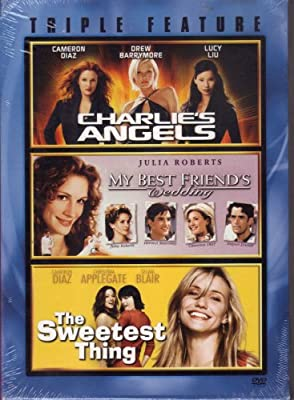 Triple Feature -- Charlie's Angels, My Best Friend's Wedding and Sweetest Thing