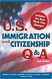 """U.S. Immigration and Citizenship Q&A, 2E"" (U.S. Immigration & Citizenship Q & A)"