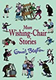 More Wishing-chair Stories (Wishing Chair)